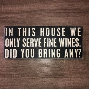 Home Decor Stand Up Wine Sign